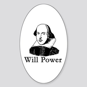 William Shakespeare WILL POWER Oval Sticker